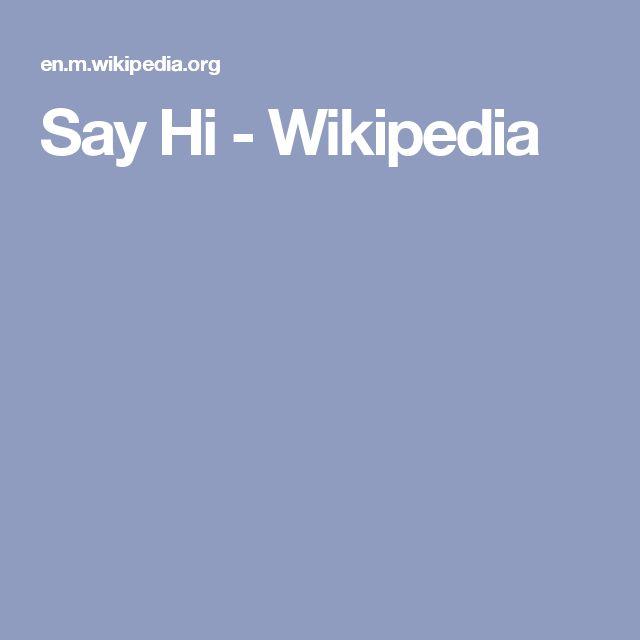 Say Hi - Wikipedia