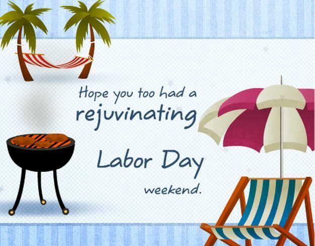 ☀ Happy Labor Day ☀