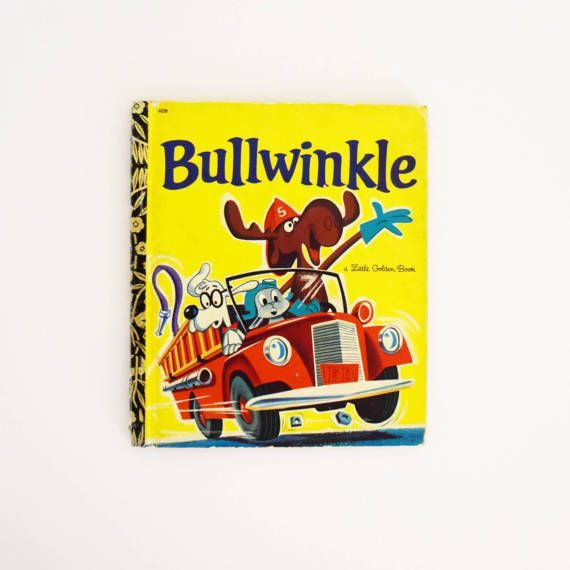 Vintage Children's Book - Little Golden Book - Bullwinkle-  1972 Edition
