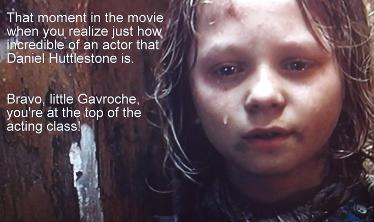 """I was incredibly impressed with Huttlestone as Gavroche. With that one look he conveyed, """"That was my sister..."""""""