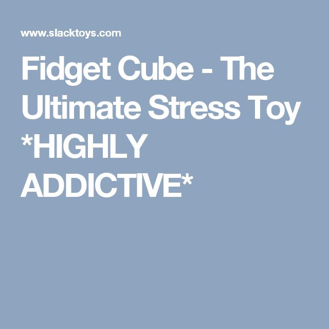 Fidget Cube - The Ultimate Stress Toy *HIGHLY ADDICTIVE*