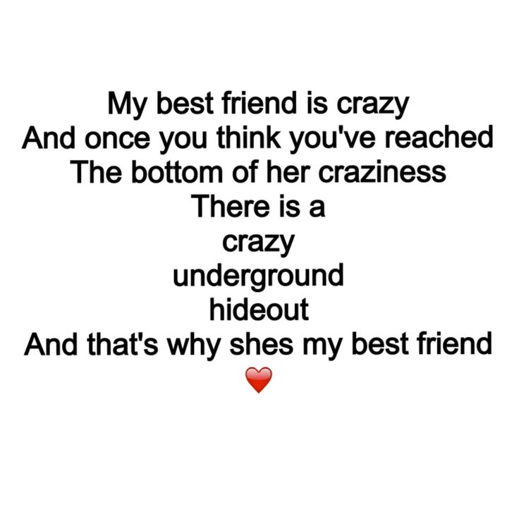 Google pics- best friends quotes https://www.google.com/search?q=best+friends+quotes