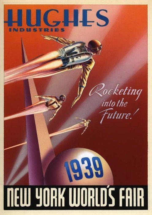 Retro-Futurism / Retro-Futuristic, Sci-Fi, Past Future, 1930's, Hughes Industries, 30s, Flying Man, Flying Jacket, Retro, Rocket Man, 1939, Rocketing into the FUTURE! Science Fiction, Into the Future, New York World's Fair