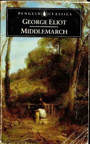 Middlemarch by Eliot. George, http://www.amazon.co.uk/dp/B00131B7C0/ref=cm_sw_r_pi_dp_hvXvrb05C7TG3