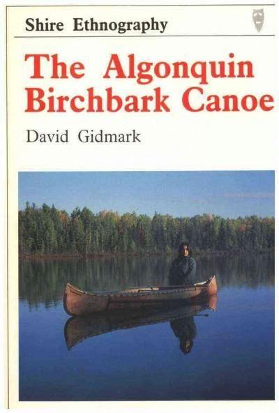 The Algonquin Birchbark Canoe