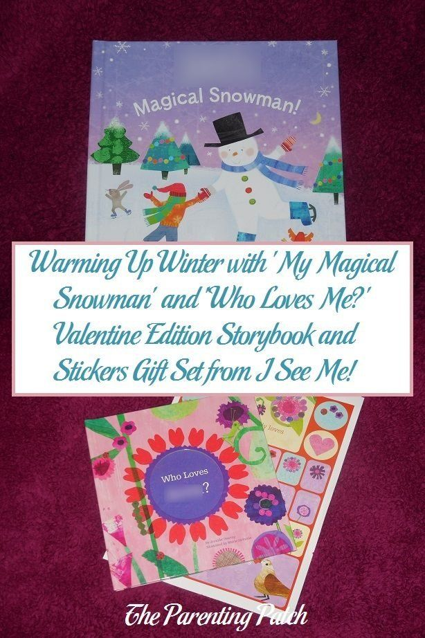 Extremely positive book review of 'My Magical Snowman' and 'Who Loves Me?' Valentine Edition Storybook and Stickers Gift Set from I See Me! via @ParentingPatch