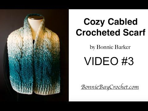 Cozy Cabled Scarf Crochet Along, Part 3