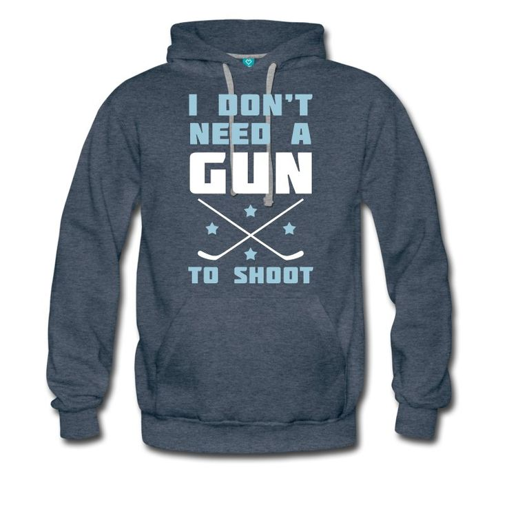 I Don't Need A Gun to Shoot, heavy fleece hockey hoodie. One of many ice hockey hoodies available from Two, Five & Ten Hockey Apparel, priced from £30.99. #IceHockey #hockeyhoodies #hockeyhoody #Spreadshirt #HockeyDesigns #eishockey
