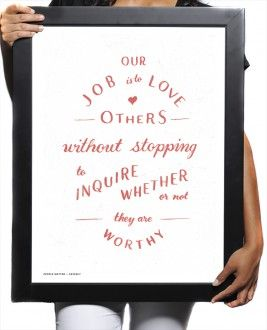 Our Job Is To Love Print