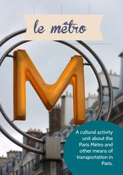 TPT - a cultural reading/activity unit on the Paris Métro and other transportation in the City of Lights.