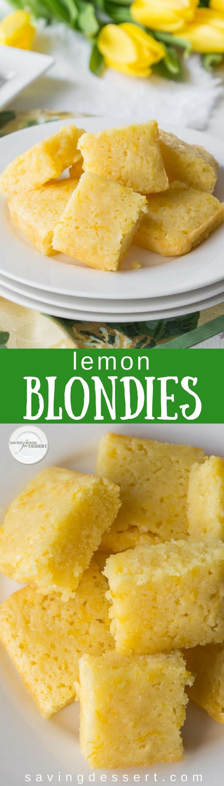 Tangy Lemon Blondies - a cross between a light and moist cake, and a sweet, tangy lemon bar. Super easy to make and even easier to eat! #savingroomfordessert #lemon #blondies #lemonblondies #lemoncake #dessert
