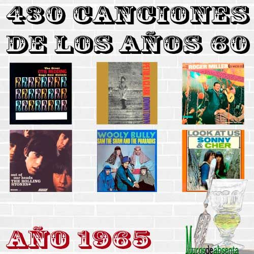 Continuamos con nuestra lista musical de los años 60, esta vez llegando justo a la mitad de la década. 1965 representa, por fin, la modernidad.