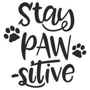 Silhouette Design Store: stay pawsitive