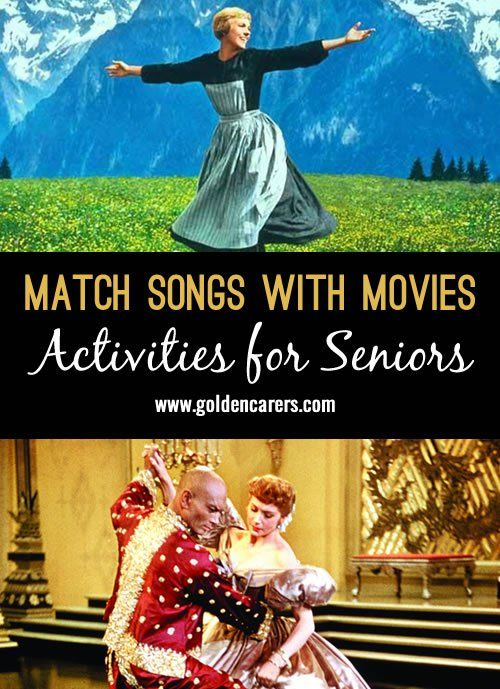 Match these well known songs to the films they were featured in. A fun reminiscing activity for seniors who will remember many of these much loved movies.