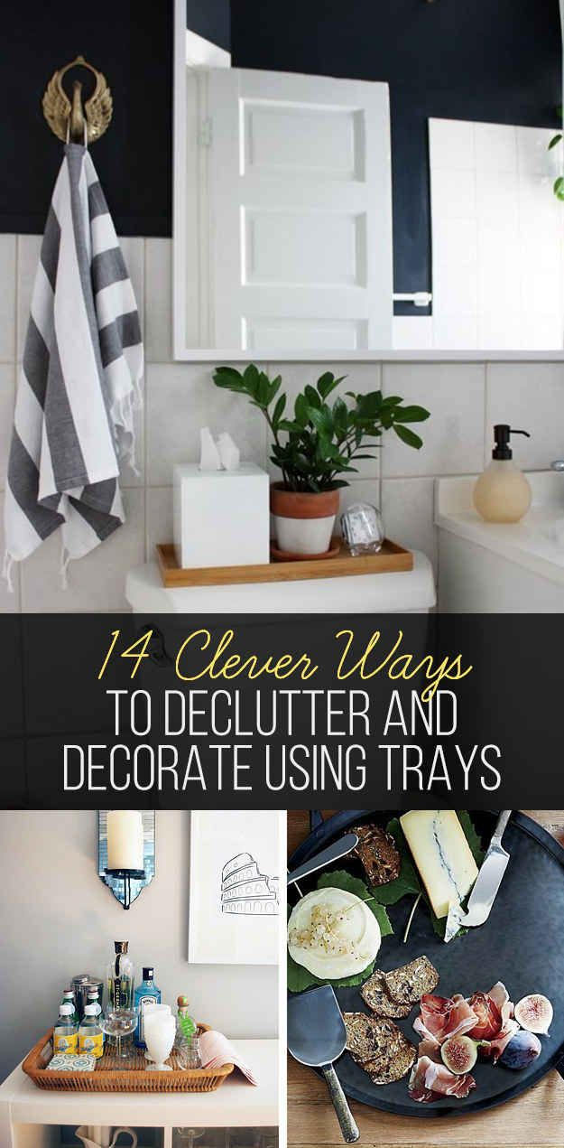 14 Ways Trays Can Make Your Space