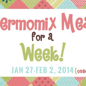 This Week's Thermomix Meal Plan – Jan 27-Feb 2, 2014