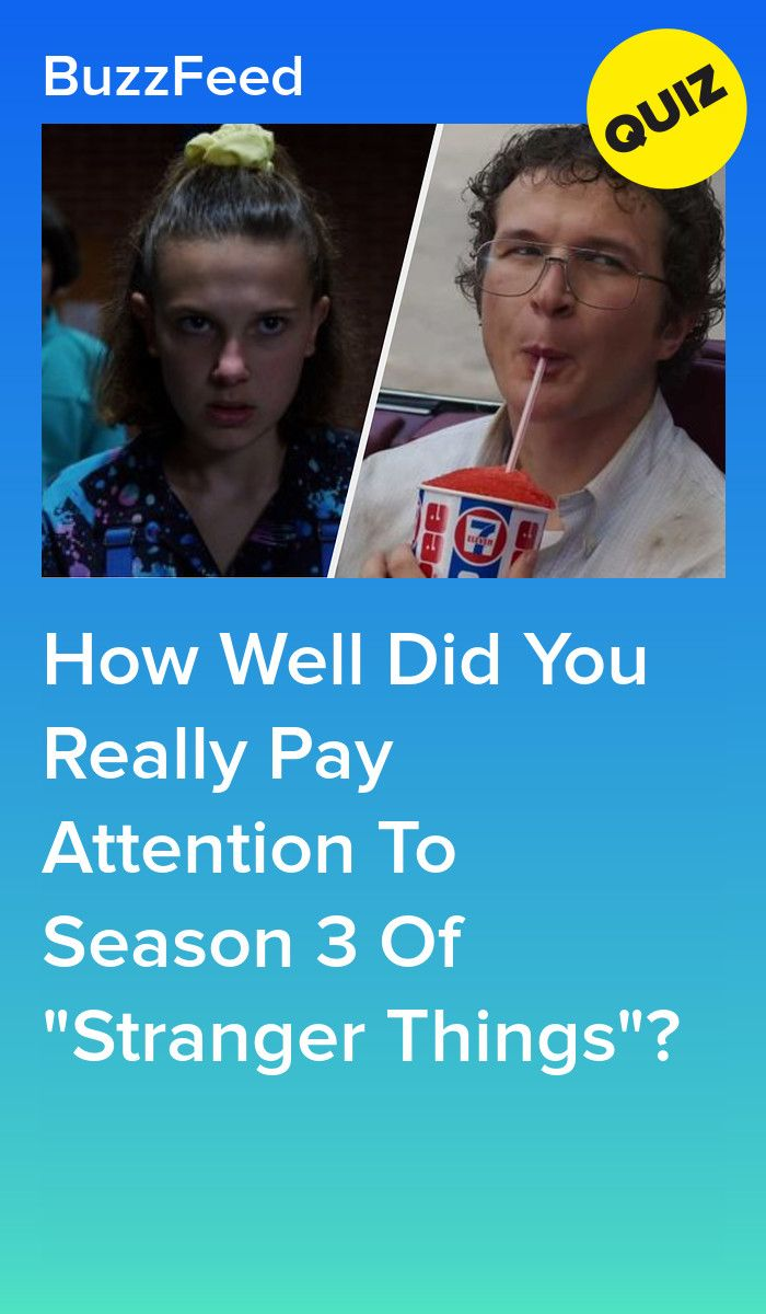 How Well Did You Really Pay Attention To Season 3 Of Stranger Things Do You Really Stranger Stranger Things