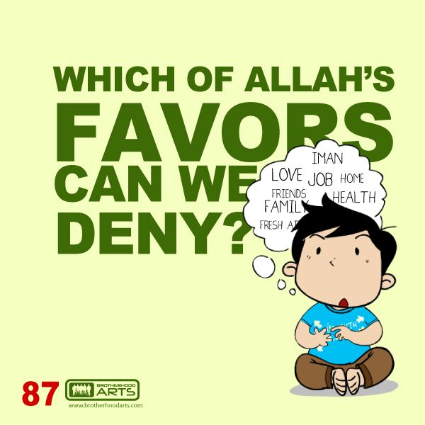 "#087 Ahmad Says: ""Which of Allah favors can we deny?"""