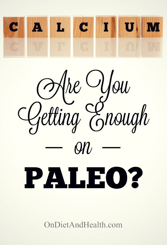 Are You Getting Enough Calcium on the Paleo Diet? // Getting enough calcium on Paleo may not be a sure thing.  We hear that calcium is plentiful in the Paleo Diet but it doesn't always add up for me and others do struggle with paleo calcium deficiency. Even with lots of leafy greens and canned salmon… // @ondietandhealth