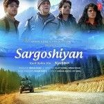 Download Latest Movie Sargoshiyan 2017 Songs. Sargoshiyan Is Directed By Imran Khan, Music Director Of Sargoshiyan Is Aslam Surty And Movie Release Date Is June, 2017, Download Sargoshiyan Mp3 Songs Which Contain 4 At SongsPK.