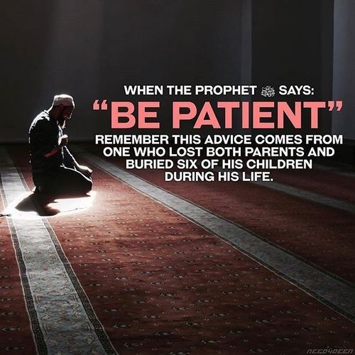 Being patient is a virtue that is mentioned over 90 times in the Holy Quran.   Practice patience daily!