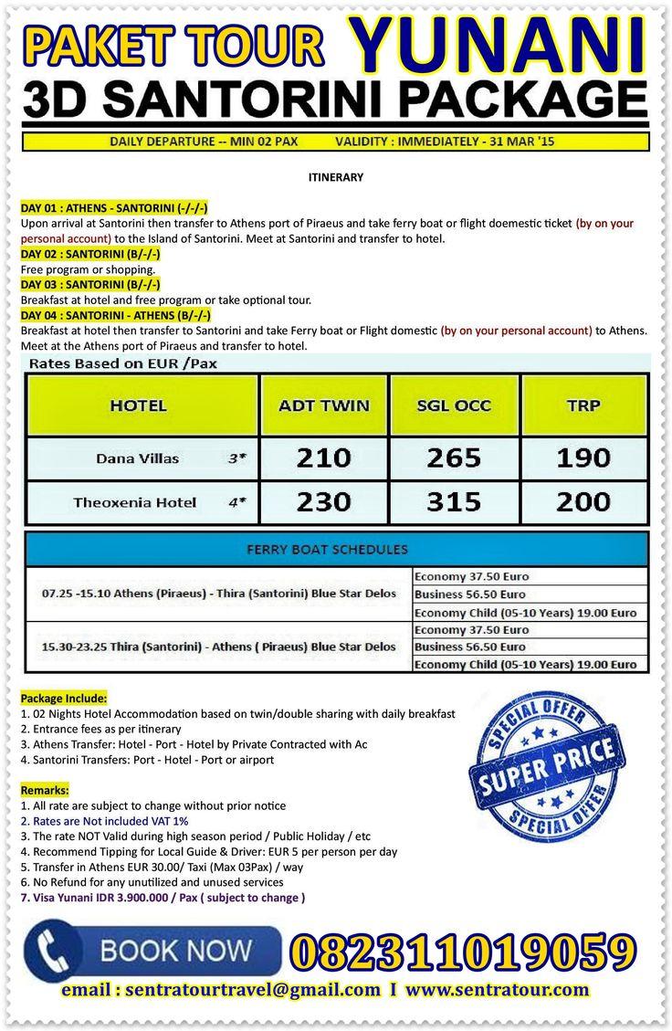 Paket Tour 3D SANTORINI FIT PACKAGE LA 2015  I  Call : 082311019059  I  Email : sentratourtravel@gmail.com  I  WWW.SENTRATOUR.COM #Santorini #Yunani #Greece #TourSantorini #TourYunani #Yunani2015