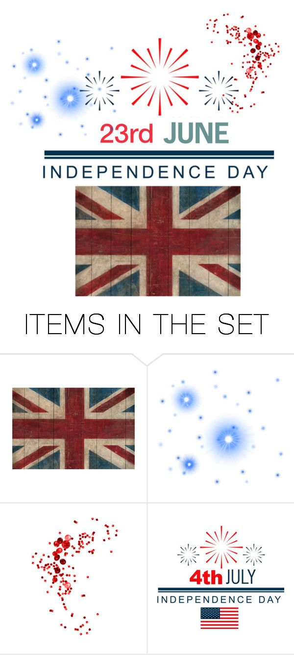 """UK Independence Day"" by orietta-rose on Polyvore featuring art, artset, artexpression, UKIndependenceDay and Brexit"