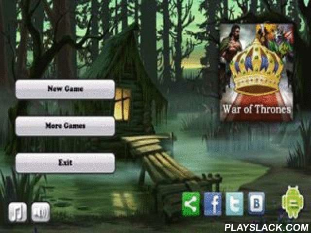 War Of Thrones  Android Game - playslack.com , War of Thrones is an excellent understanding of  3-in-a-row . select one of the six heroes and combat with your foe making decisions in turn. The act (assualt, medicine and so on) depends on illustrations taken away. The very acceptable concept, as you have not only decide which illustrations are to be removed, but to make it the route so that your competitor did not have illustrations of assualt when he has to make a move.