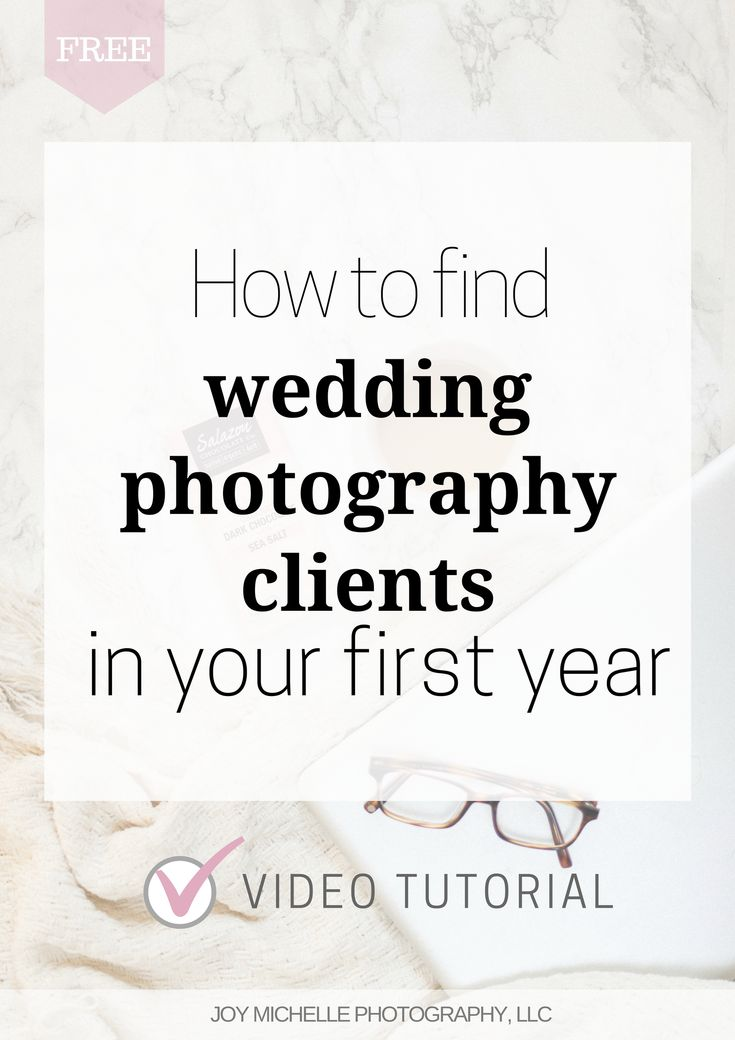 How to find wedding photography clients in your first year of business - a FREE video tutorial with step-by-step actions you can take today!!   Photography education