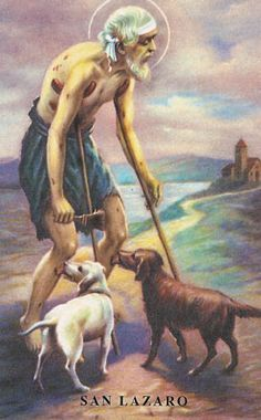 Saint Lazarus of parable | To Catholics, he is the patron of the poor, lepers and AIDS victims. | In Haiti he is associated with Papa Legba, the lwa of the crossroads. | In Cuba he is associated with Babalu Aye, the Orisha who protects against smallpox, leprosy, influenza and HIV.