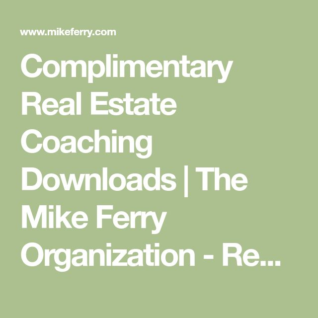 Complimentary Real Estate Coaching Downloads | The Mike Ferry Organization - Real Estate Coaching and Training