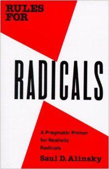 "Starting from where the world is: Saul Alinsky's ""Rules for Radicals"""