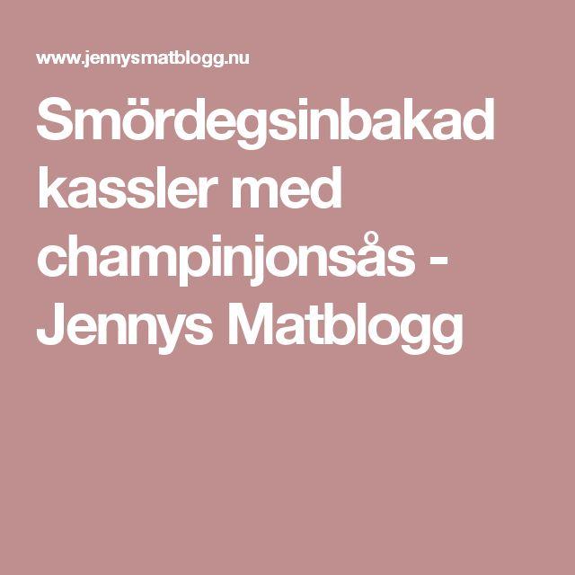 Smördegsinbakad kassler med champinjonsås - Jennys Matblogg