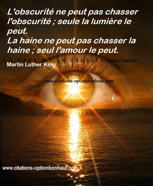 La Page de la Sagesse : Combattre le mal par le mal, citation de Martin Luther King