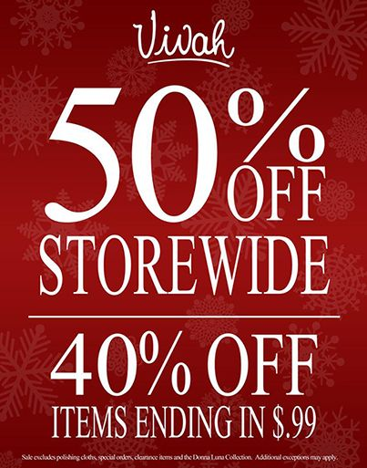 50% OFF Storewide and 40% OFF items ending in $.99.  A few exceptions apply.