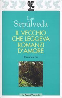 #1989 Il vecchio che leggeva romanzi d'amore, #LuisSepulveda
