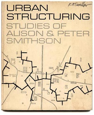 Alison and Peter Smithson, John Lewis [Editor]: URBAN STRUCTURING: STUDIES OF ALISON & PETER SMITHSON. London & New York: Studio Vista & Reinhold, 1967. First edition.