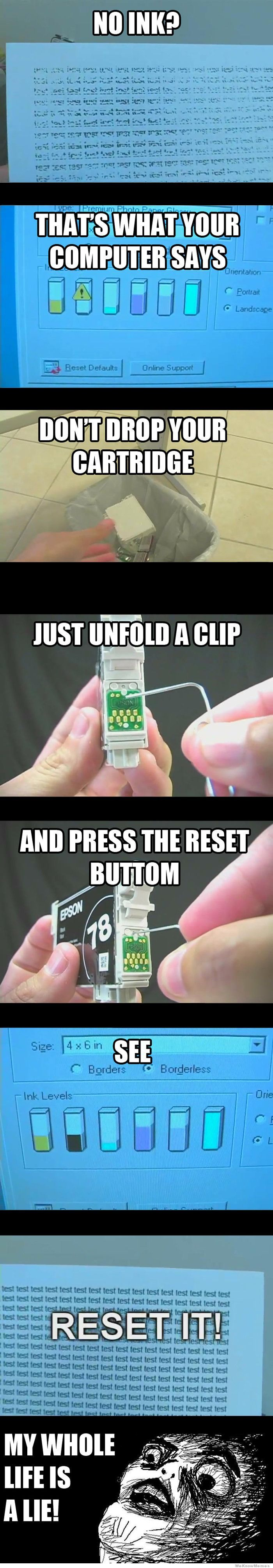 No ink? Try this little hack to be back to printing in no time...
