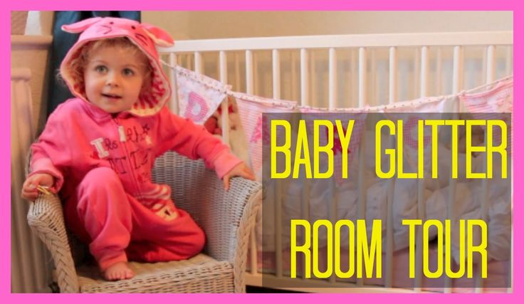Baby Glitter Room Tour 2013 I want that room!!!!