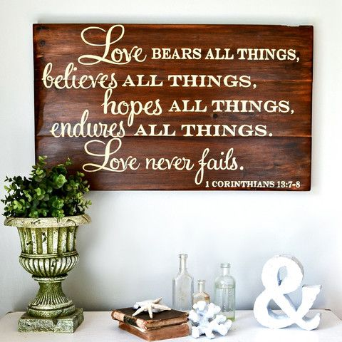 """Love bears all things"" Wood Sign {customizable}"