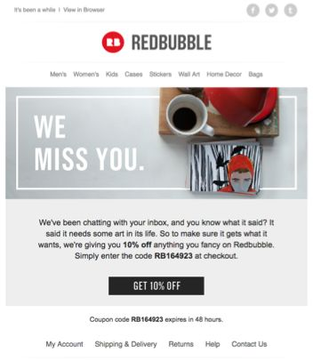 Re-engagement email from RedBubble. See the code here - https://www.kuratedemail.co/email-red-bubble