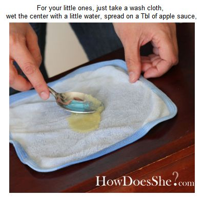 for teething baby - wet washcloth in center - and a spoonful of applesauce - then roll it up and freeze it.  Babies like it b/c it's sweet, chewy & cold so it numbs the gums.