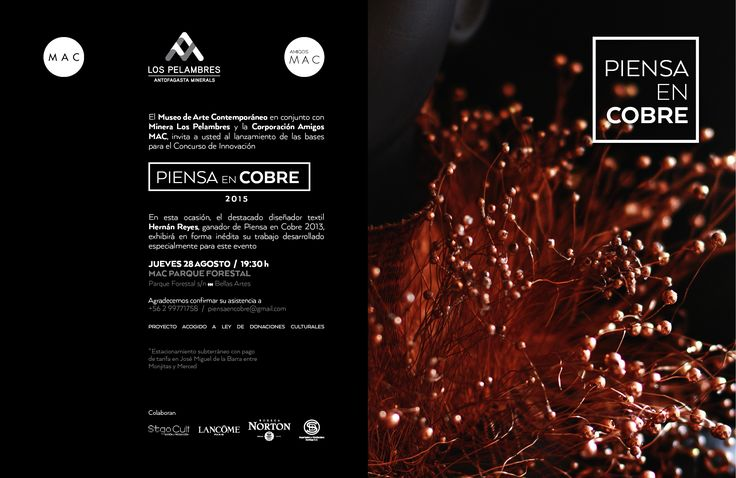 Invitación desfile Hernán Reyes Pino, Concurso de Innovación Piensa en Cobre , organizado por Museo De arte Contemporáneo, Amigos  MAC y Minera Los pelambres. Santiago de Chile Agosto 28 / 2014.
