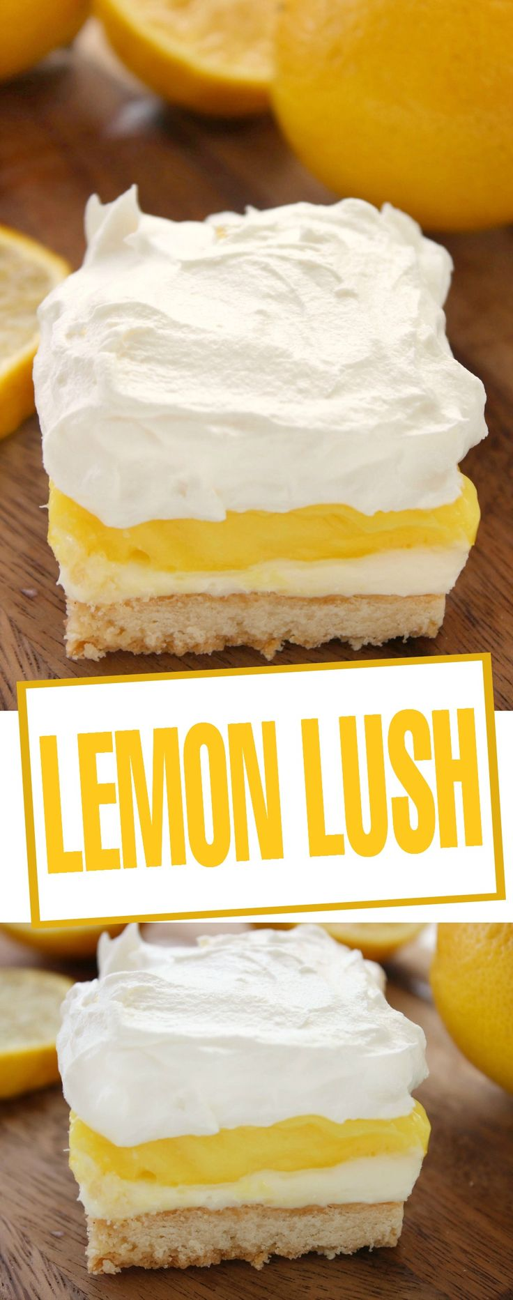This Lemon Lush dessert recipe is extremely delicious and perfect for serving guests any time of year!
