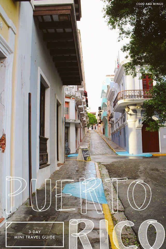 Mini travel guide: 3 days in Puerto Rico, Part 1 | via Coco/MIngo