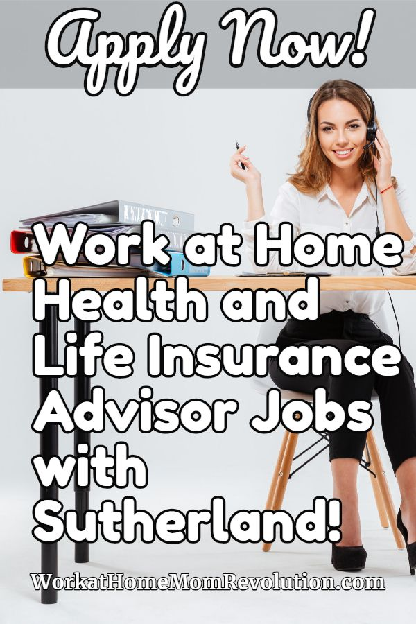 Work At Home Health And Life Insurance Advisor Jobs With Sutherland Life And Health Insurance Best Health Insurance Supplemental Health Insurance