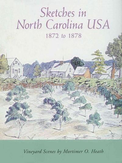 Sketches in North Carolina USA 1872-1878: Vineyard Scenes