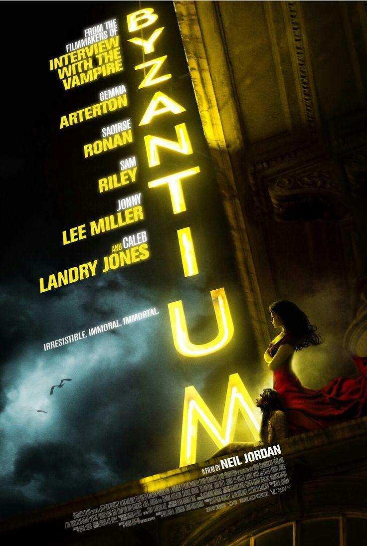 Byzantiumè unfilmdel2012diretto daNeil Jordane con protagonisteSaoirse RonaneGemma Arterton. Il film è basato sullapièce teatralediMoira BuffiniA Vampire Story, autrice anche dellasceneggiatura.