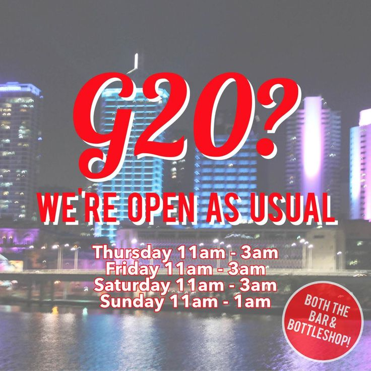 G20 we are open as usual!