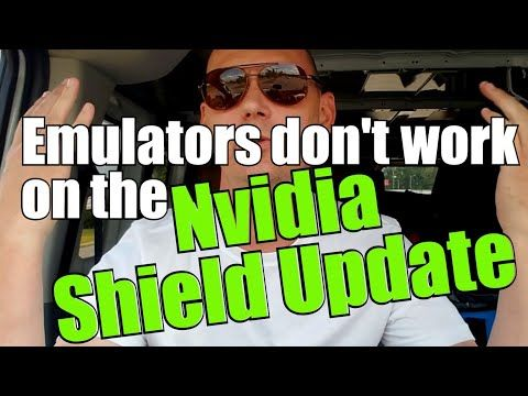 Emulators do not work on the nvidia shield after 2018 update
